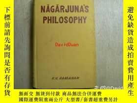 二手書博民逛書店Nāgārjuna's罕見philosophy : as presented in the Mahā-P