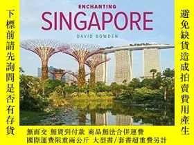 二手書博民逛書店Enchanting罕見Singapore (3rd edition)Y360448 David Bowden