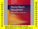 二手書博民逛書店Moving罕見Objects ManagementY405706 Xiaofeng Meng ISBN:9