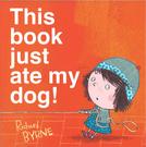 【這本書吃了我的狗】THIS BOOK JUST ATE MY DOG /平裝繪本《主題:想像.幽默》