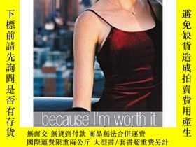 二手書博民逛書店罕見ye-9780316909686-Gossip Girl-Because Im Worth ItY3216