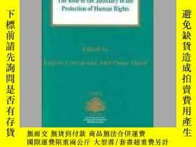 二手書博民逛書店The罕見Role of the Judiciary in the Protection of Human Rig