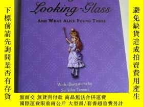 二手書博民逛書店Through罕見the Looking-Glass: And What Alice Found There 英文