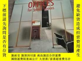二手書博民逛書店OFFICES罕見FOR SMALL SPACESY154919