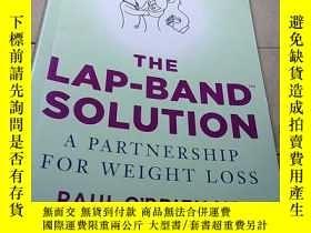 二手書博民逛書店THE罕見LAP-BAND SOLUTIONY244730 PA