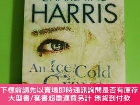 二手書博民逛書店AN罕見ICE COLD GRAVEY188209 HARRIS 出版2008