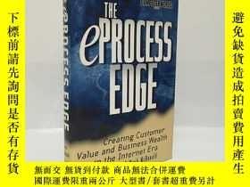 二手書博民逛書店The罕見eProcess Edge: Creating Customer Value & Business in