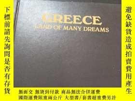 二手書博民逛書店GREECE:罕見LAND OF MANY DREAMS(英文老