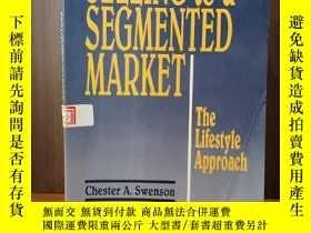 二手書博民逛書店Selling罕見to a Segmented MarketY1