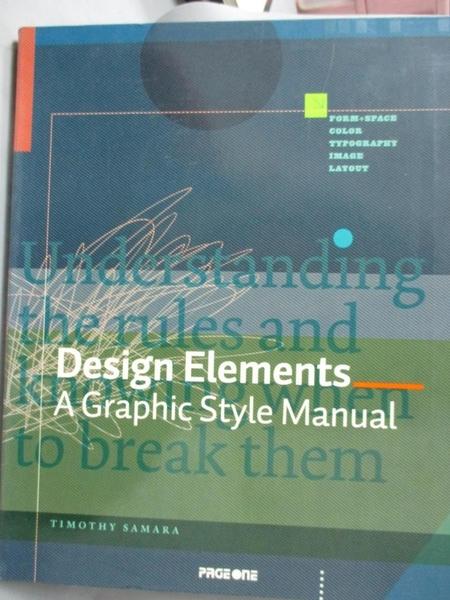 【書寶二手書T6/設計_EWS】Design Elements: A Graphic Style Manual_Samr