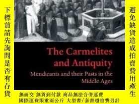 二手書博民逛書店The罕見Carmelites And Antiquity: M