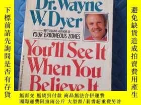 二手書博民逛書店You`ll罕見See It When You Believe It:The Way to Your Person