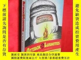 二手書博民逛書店Attack罕見of the Lushites (小16開) 【
