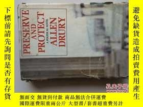 二手書博民逛書店PRESERVE罕見AND PROTECT: A POLITIC