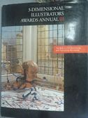 【書寶二手書T4/設計_YFQ】3-Dimensional Illustrators Awards Annual III
