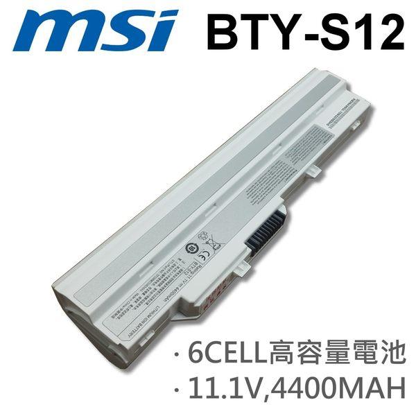 MSI 6芯 日系電芯 BTY-S12 電池 MSI Wind U90 U100 U100X U110 U115 U120 U123 U130 U135 U200 U210 U230