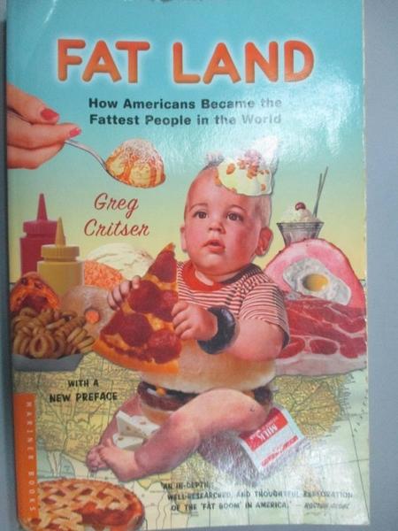 【書寶二手書T2/原文小說_LPU】Fat Land: How Americans Became the Fattest