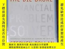 二手書博民逛書店英文原版罕見The Die Broke Financial Pr
