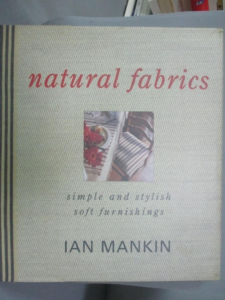 【書寶二手書T2/設計_YHF】Natural Fabrics_Ian Mankin, Gina Moore