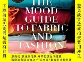二手書博民逛書店The罕見Mood Guide To Fabric And FashionY256260 Mood Desig