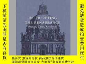 二手書博民逛書店Interpreting罕見The RenaissanceY362136 Manfredo Tafuri Ya