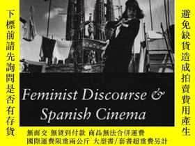 二手書博民逛書店Feminist罕見Discourse And Spanish