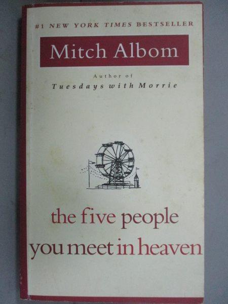 【書寶二手書T1/勵志_HCQ】Five people You Meet in Heaven_Mitch Albom