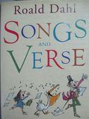 【書寶二手書T1/原文書_XFE】Songs and Verse_Roald Dahl
