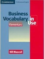 二手書博民逛書店 《Business Vocabulary In Use: Elementary》 R2Y ISBN:0521606217│Mascull