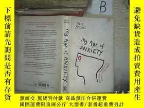 二手書博民逛書店MY罕見AGE OF ANXIETY 我焦慮的年齡Y261116