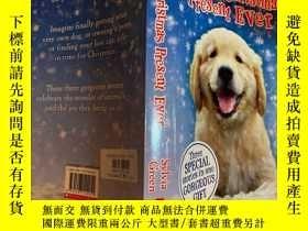 二手書博民逛書店the罕見best Christmas present even 最好的聖誕禮物Y200392