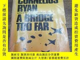 二手書博民逛書店a罕見bridge too far(沒有背面)Y271632 c