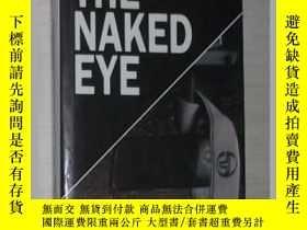 二手書博民逛書店英文原版罕見The Naked Eye by William J
