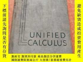 二手書博民逛書店UNIFIED罕見CALCULUS統一的微積分(有少量勾畫)Y6318 EDWARD S.SMITH, M.E
