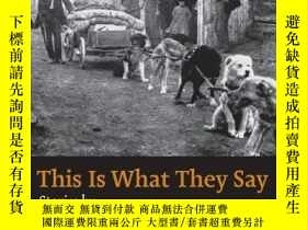 二手書博民逛書店This罕見Is What They SayY256260 Francois Mandeville Unive