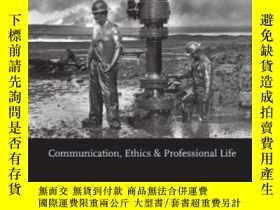 二手書博民逛書店Just罕見A Job?: Communication Ethics And Professional Life-