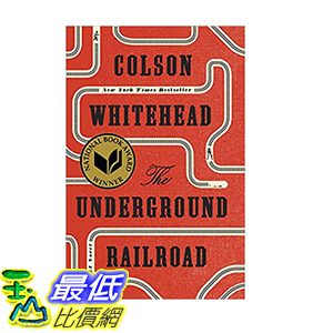 [106美國直購] 2017美國暢銷書 The Underground Railroad (Pulitzer Prize Winner) (National Book Award Winner)