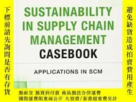 二手書博民逛書店Sustainability罕見In Supply Chain Management Casebook: Appl