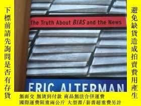 二手書博民逛書店WHAT罕見LIBERAL MEDIA?:THE TRUTH A