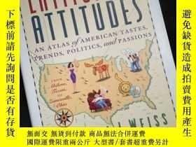 二手書博民逛書店Latitudes罕見& Attitudes An Atlas of American Tastes,Trends