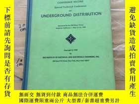 二手書博民逛書店Special罕見Technical Conference on Underground Distribution