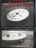【書寶二手書T1/歷史_ZHH】Hitler s Flying Saucers:_Stevens, Henry