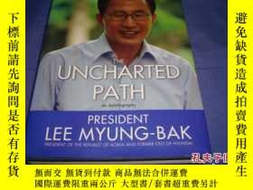 二手書博民逛書店The罕見Uncharted Path (英語) 精裝 2011年11月25日.Y14635 Lee Myun