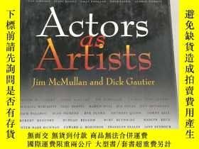 二手書博民逛書店Actors罕見as Artists演員和藝術家[精裝 原版 庫存Y6318 McMullan and G