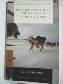 【書寶二手書T1/原文小說_BU7】The Call of the Wild, White Fang & to Build a Fire...