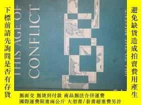 二手書博民逛書店This罕見Age Of Conflict A Contemporary World History 1914 t