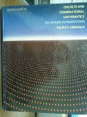 【書寶二手書T3/大學理工醫_PJV】Discrete And Combinatorial…_2/e