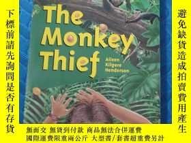 二手書博民逛書店the罕見monkey thief【中文翻譯;偷猴子的賊】Y21