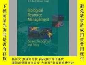 二手書博民逛書店Biological罕見Resource Management Connecting Science and Po