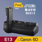 【Pixel 品色】6D 現貨 電池手把 Vertax E13 Canon BG-E13 適用 6D 垂直手把 屮W2